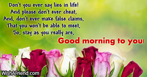Inspirational Good Morning Message Dont You Ever Say Lies In