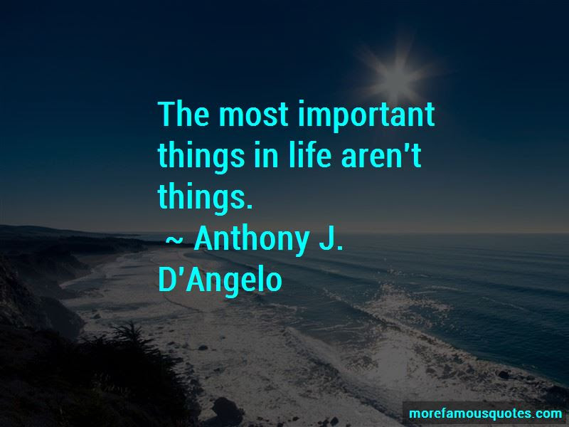 The Most Important Things In Life Arent Things Quotes Top 1 Quotes