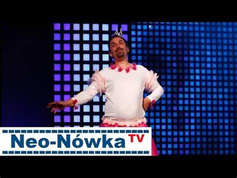kabaret neo nowka tv dobrawa bez cenzury hd