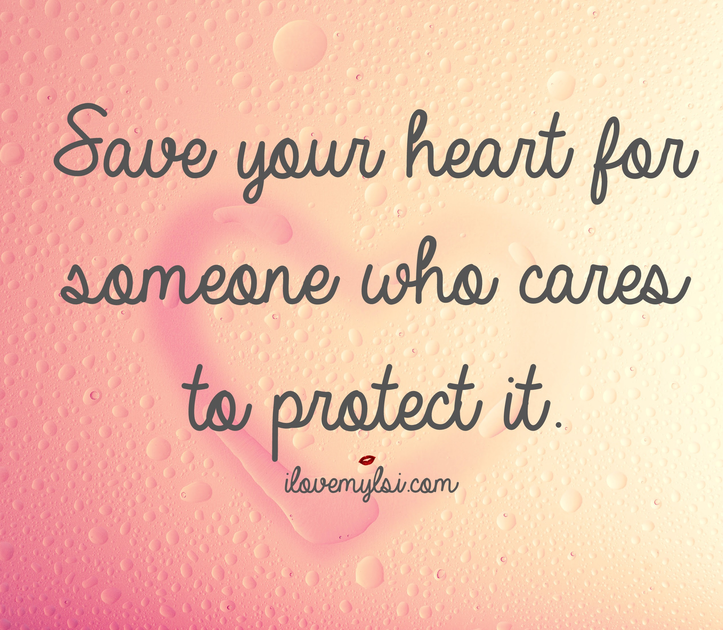 Save Your Heart I Love My Lsi