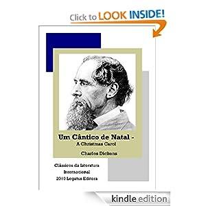 Um Cântico de Natal - A Christmas Carol (Clássicos da Literatura Internacional) (Portuguese Edition)
