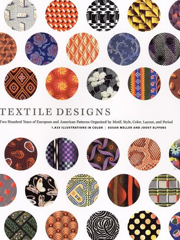 "Cover image: ""Textile Designs"" by Susan Meller and Joost Elffers."
