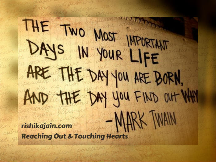 Mark Twain Quotes Two Most Important Days In Your Life