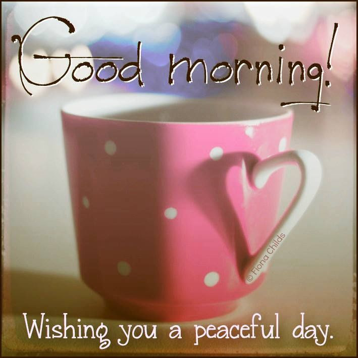 Good Morning Wishing You A Peaceful Day Quote Pictures Photos And