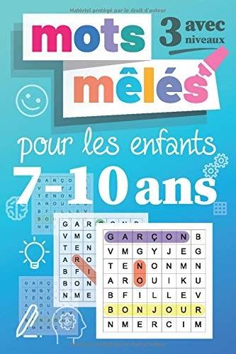 【Télécharger】 Mots mêlés pour les enfant 7-10 ans: Livre de mots mêlés, Gros caractères, Jeu ...