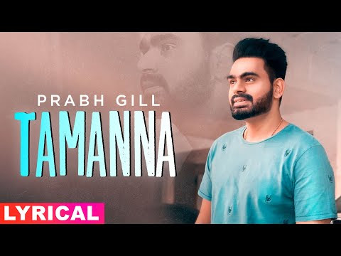 Tamanna - Prabh Gill  (Lyrical Video)