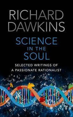 Dawkins was promoting his book Science In The Soul