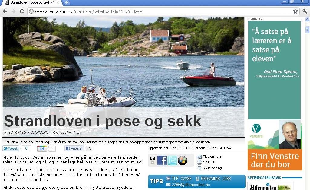 c17ca368 johncons: Noen vil at allemannsretten skal fjernes. Men da mister folk  friheten sin i Norge. Da kunne vi bare ha dratt til Mølen, på 80-tallet, ...