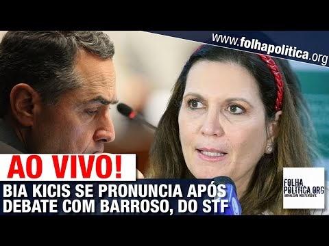AO VIVO: DEPUTADA BIA KICIS SE PRONUNCIA APÓS DEBATE COM BARROSO NA CÂMARA