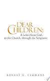 Book Dear Children: A Letter from God, to the Church, through the Scriptures