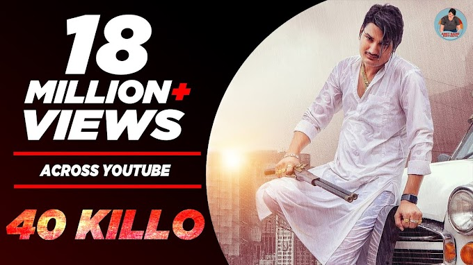 40 KILLO : AMIT SAINI ROHTAKIYA - LYRICS IN HINDI