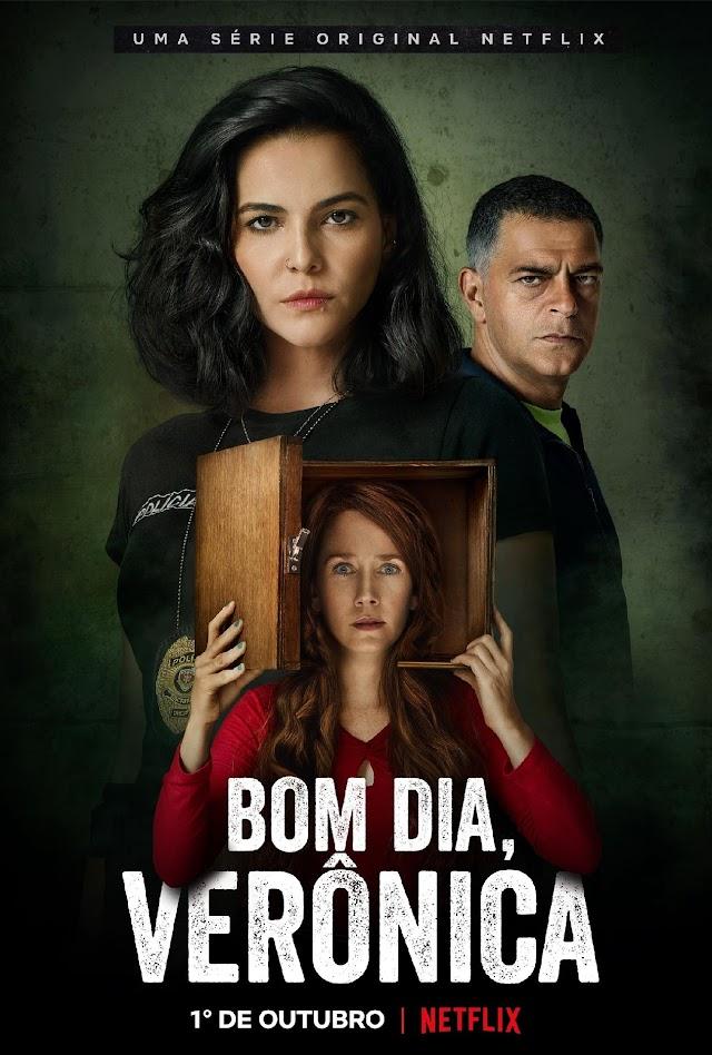Bom dia, Verônica - Nova serie do Netflix