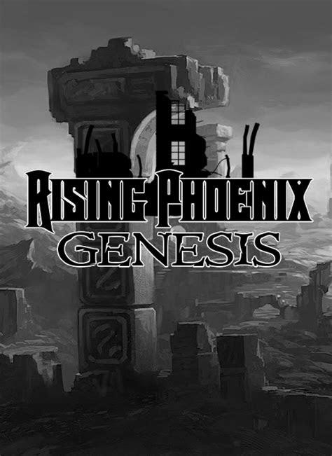 RISING PHOENIX: Genesis Windows, Mac game - Mod DB