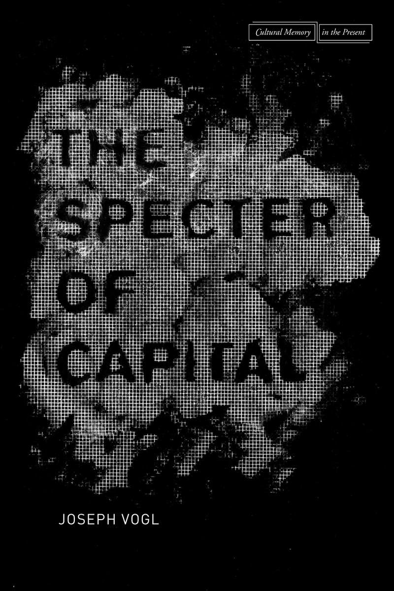the specter of capital vogl