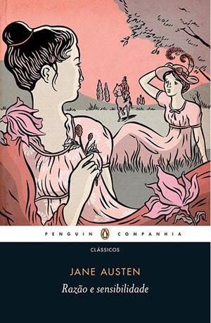 Clássico 'Razão e Sentibilidade', de Jane Austen. (Foto: Divulgação/Companhia das Letras)