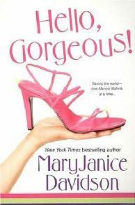 Mulher Irresistível (Hello, Gorgeous!) - Mary Janice Davidson