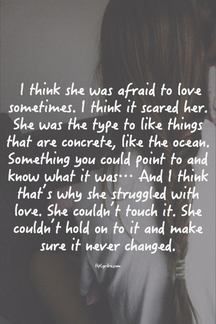 she was afraid to love