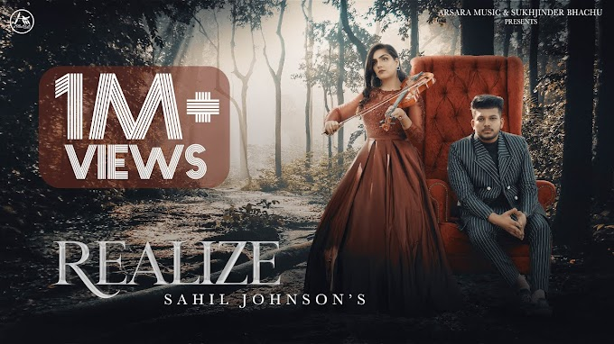REALIZE LYRICS - SAHIL JOHNSON