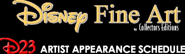 Disney Fine Art D23 Artist Appearence Schedule