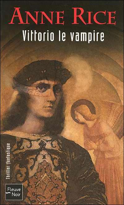 http://lesvictimesdelouve.blogspot.fr/2011/10/vittorio-le-vampire-de-anne-rice.html