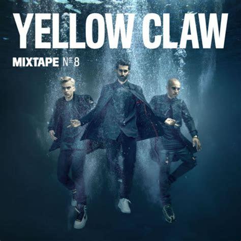 yellow claw mixtape vol   dl run  trap