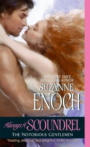 Always a Scoundrel: The Notorious Gentlemen by Suzanne Enoch