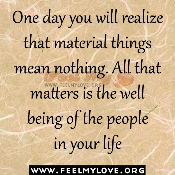 Quotes About Love Not Material Things 21 Quotes