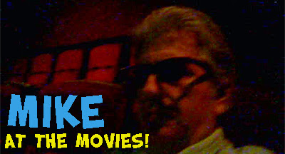 Mike Durrett at the Movies
