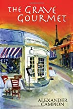 The Grave Gourmet by Alexander Campion
