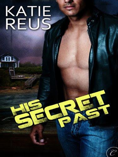 His Secret Past by Katie Reus