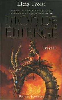 Chroniques du Monde Émergé, tome 2 : La Mission de Sennar de Licia Troisi