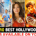 Top 10 Great, Hollywood Hindi Dubbed Movies || Available On YouTube,