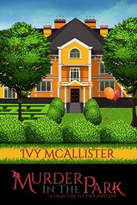 Murder in the Park by Ivy McAllister