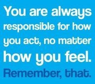 An Inspirational Picture Quote About Taking Responsibility For