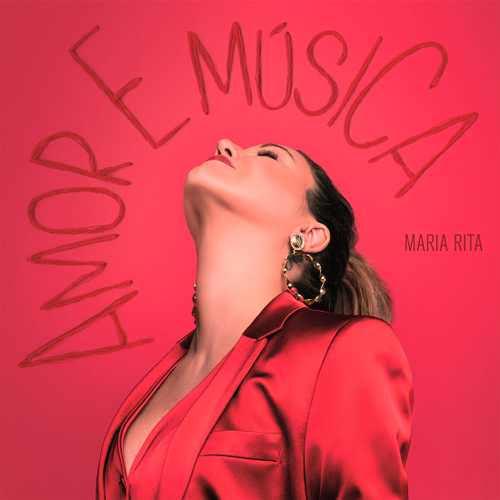 Download – Maria Rita – Amor e Música (2018)
