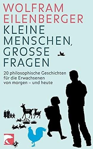 [.pdf]Kleine Menschen, große Fragen: 20 philosophische