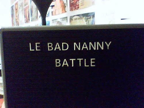 le_bad_nanny_battle