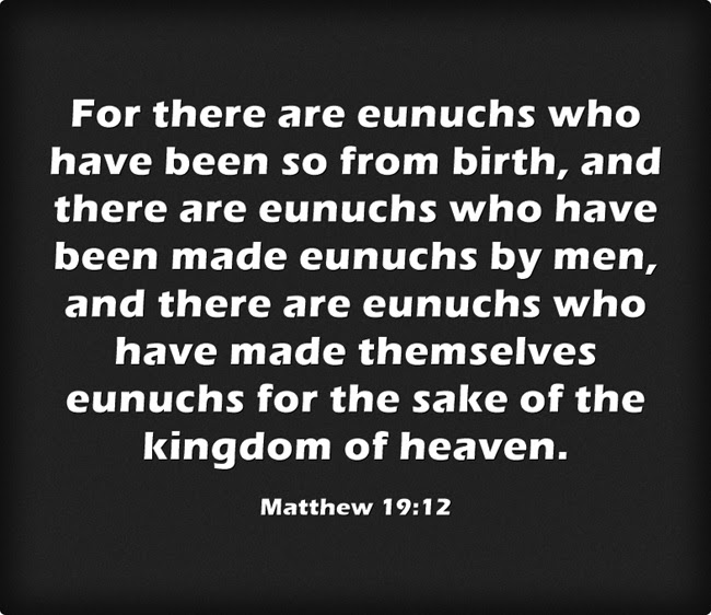 What is the Biblical Definition of a Eunuch? | Jack Wellman