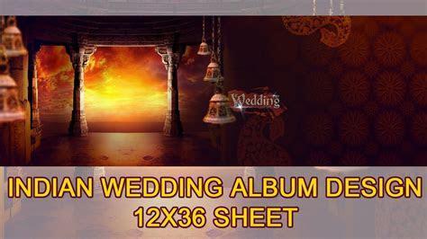 INDIAN WEDDING ALBUM DESIGN 12X36 SHEET ALBUM DESIGN Adobe