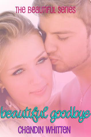 Beautiful Goodbye (Beautiful Series, #1)