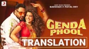 Genda Phool Lyrics Translation – Badshah Ft. Jacqueline Fernandez