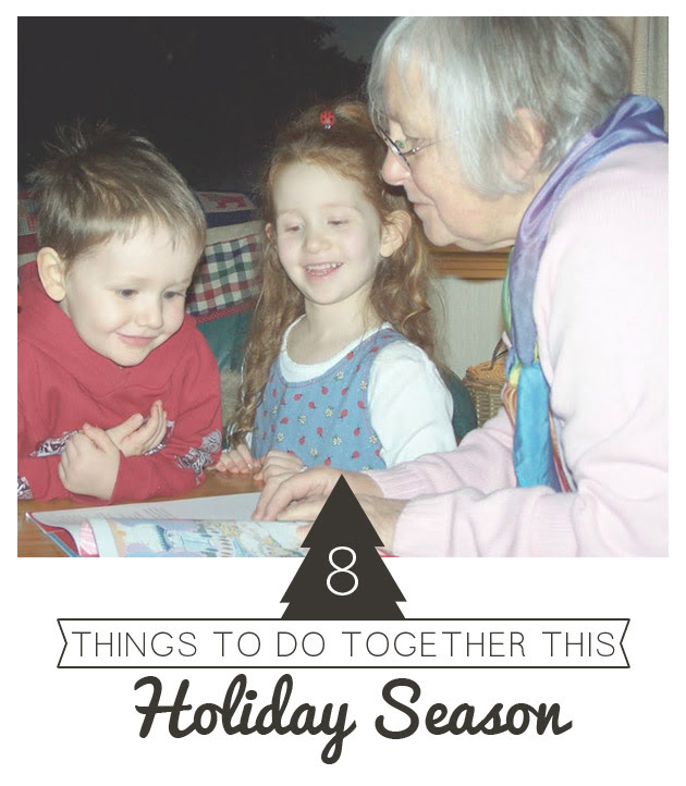 http://playfullearning.net/8-things-together-holiday-season/