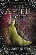 http://www.barnesandnoble.com/w/in-the-afterlight-alexandra-bracken/1119254934?ean=9781423159346