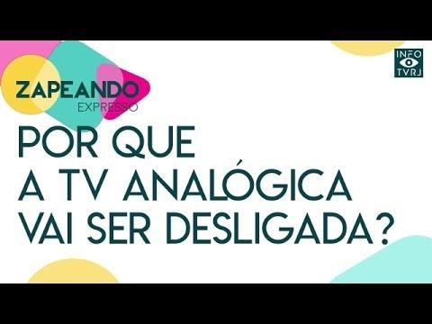 Zapeando: Por que a TV Analógica vai ser desligada?