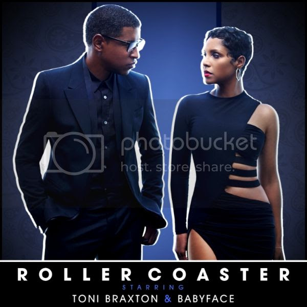 New Music: Toni Braxton & Babyface - 'Roller Coaster'...