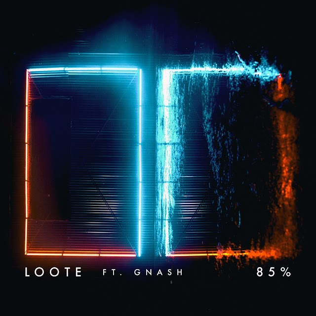 Loote - 85% (Feat. gnash) - Single [iTunes Plus AAC M4A]