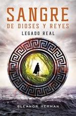Legado real (Sangre de dioses y reyes I) Eleanor Herman