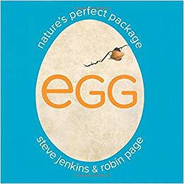 Egg Nature's Perfect Package by Steve Jenkins book cover
