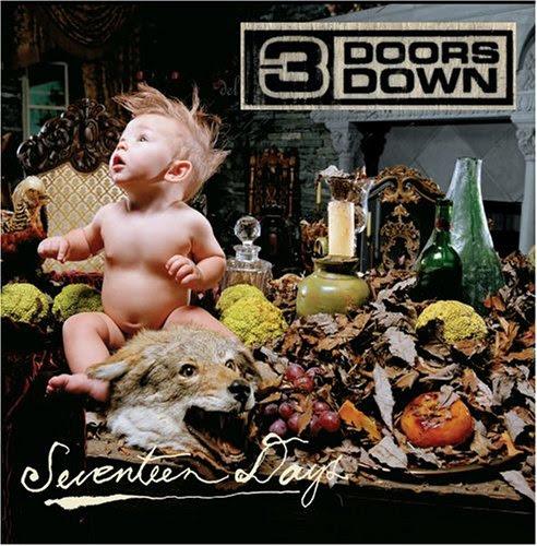 Seventeen Days - 3 Doors Down