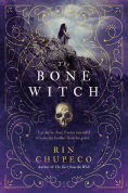 Title: The Bone Witch (Bone Witch Series #1), Author: Rin Chupeco